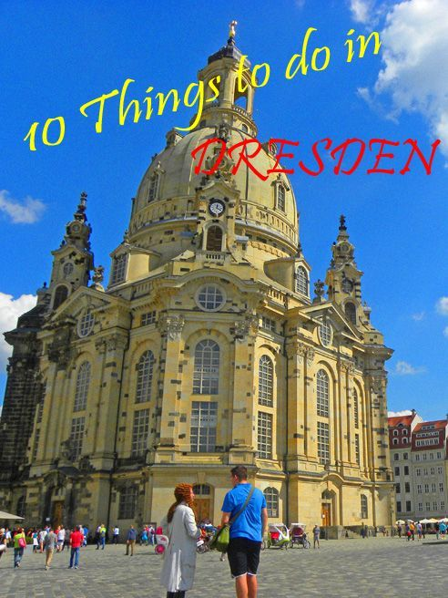 Things To See And Do In Dresden Germany Dresden Visit - 10 things to see and do in quebec city