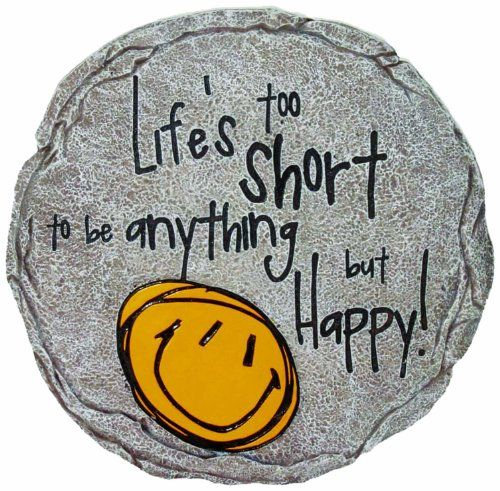 Spoontiques Life is Too Short Stepping Stone