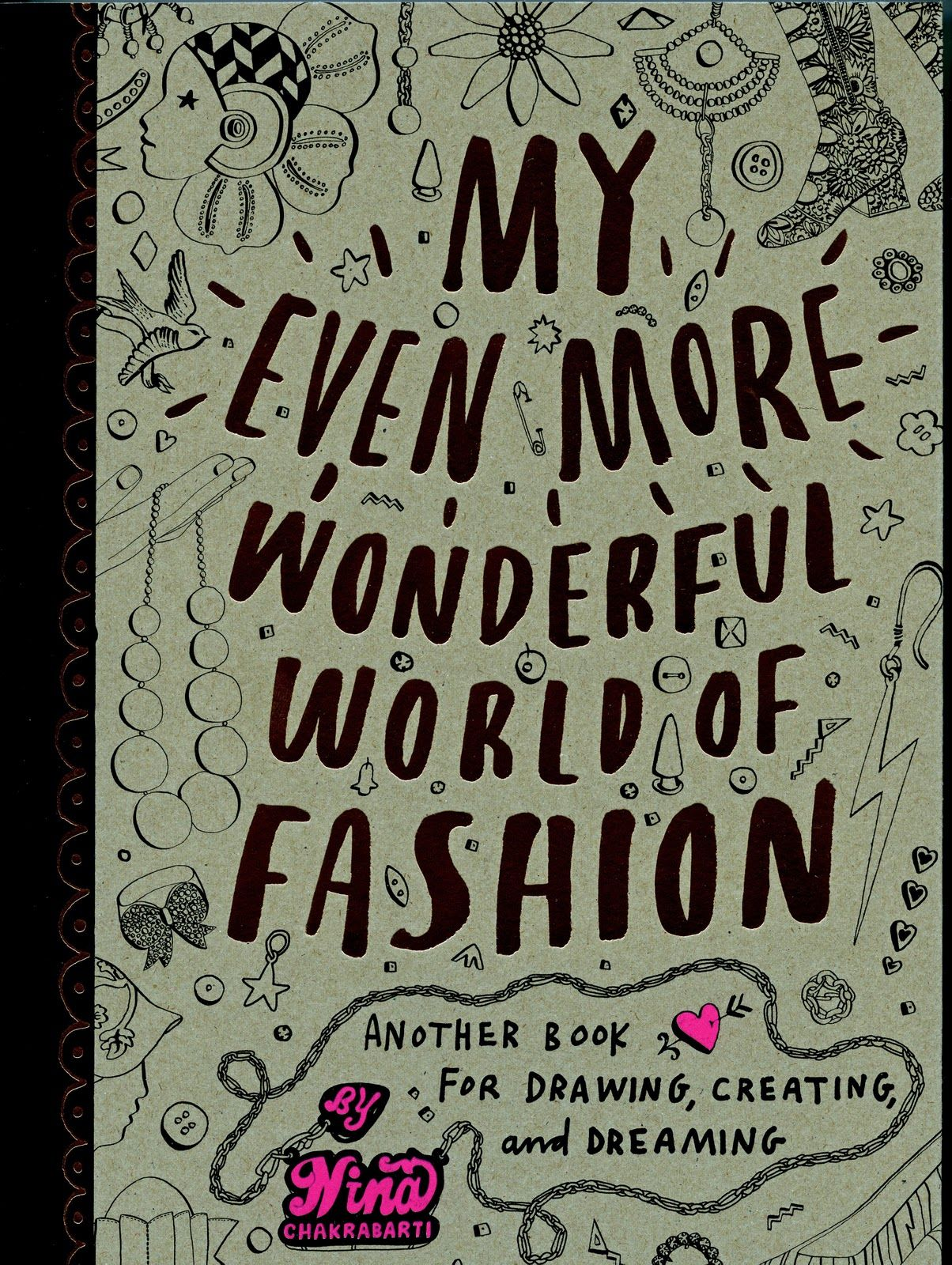 My Even More Wonderful World Of Fashion Coloring Book