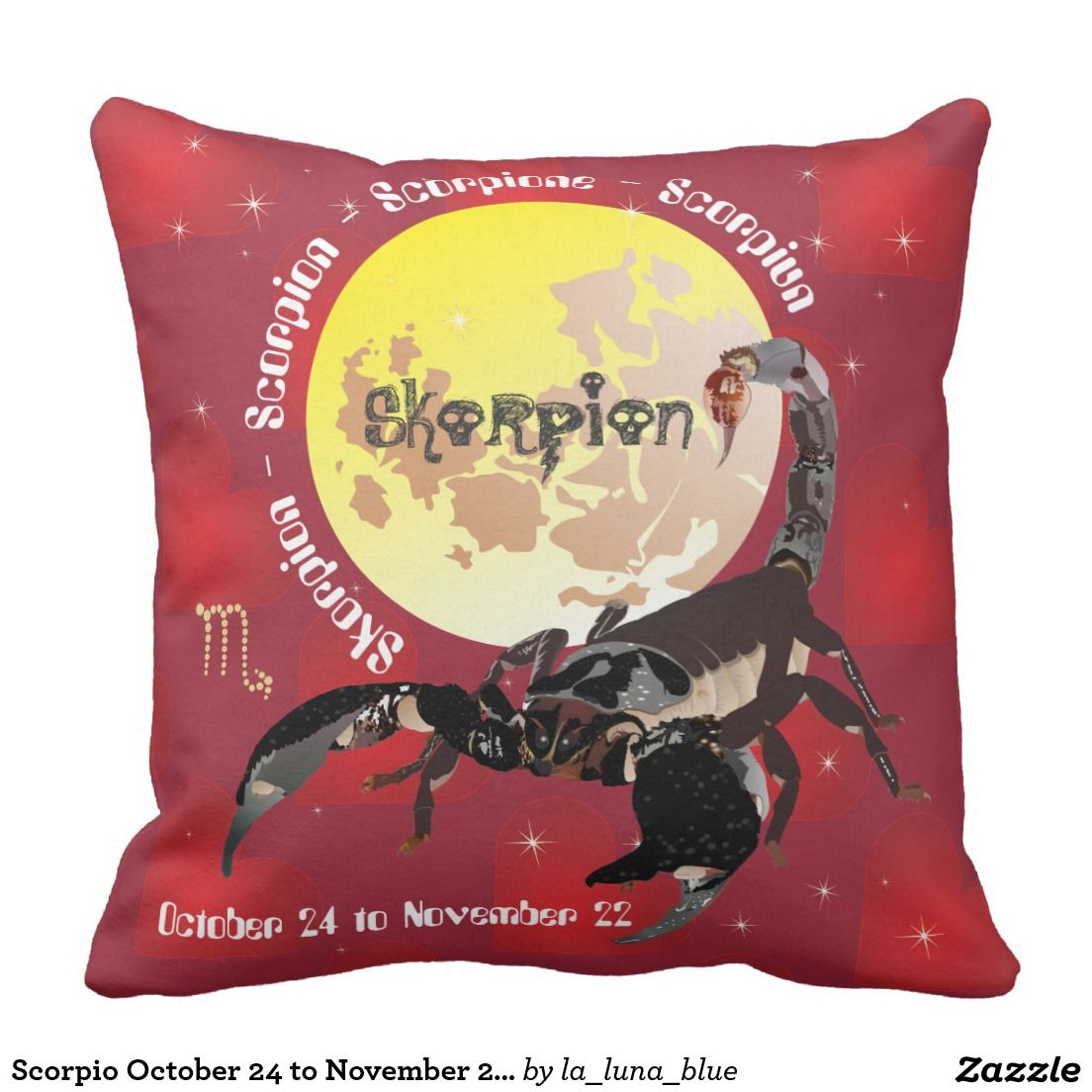 Scorpio October 24 To November 22 Pillow Kissen Zazzle Ch