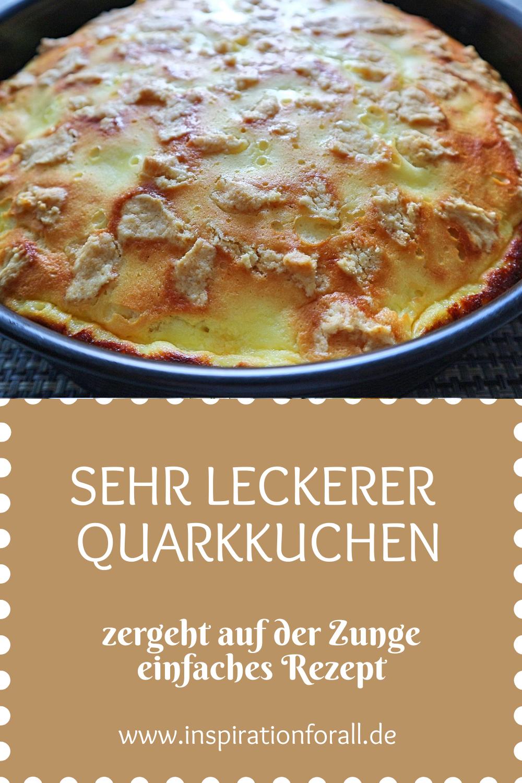 Quarkkuchen zarter – einfaches, schnelles & sehr leckeres Rezept #leckerekuchen