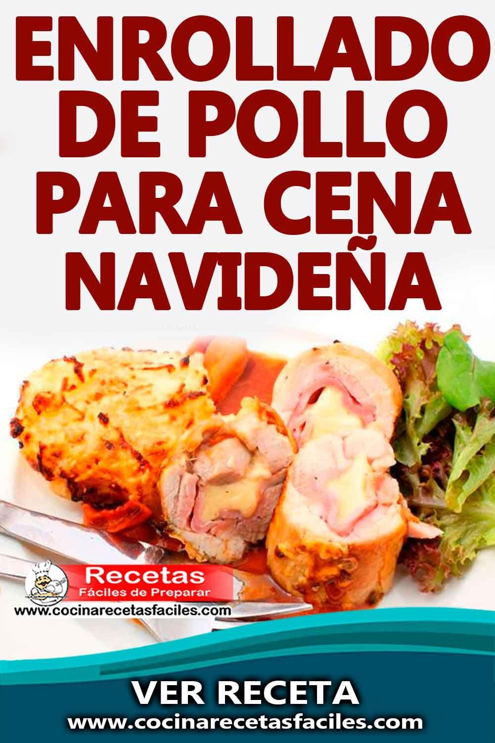 Enrollado De Pollo Para Cena Navideña Recetas Navideñas Cena Navideña Recetas Cenas Navideñas Recetas De Comida Saludable