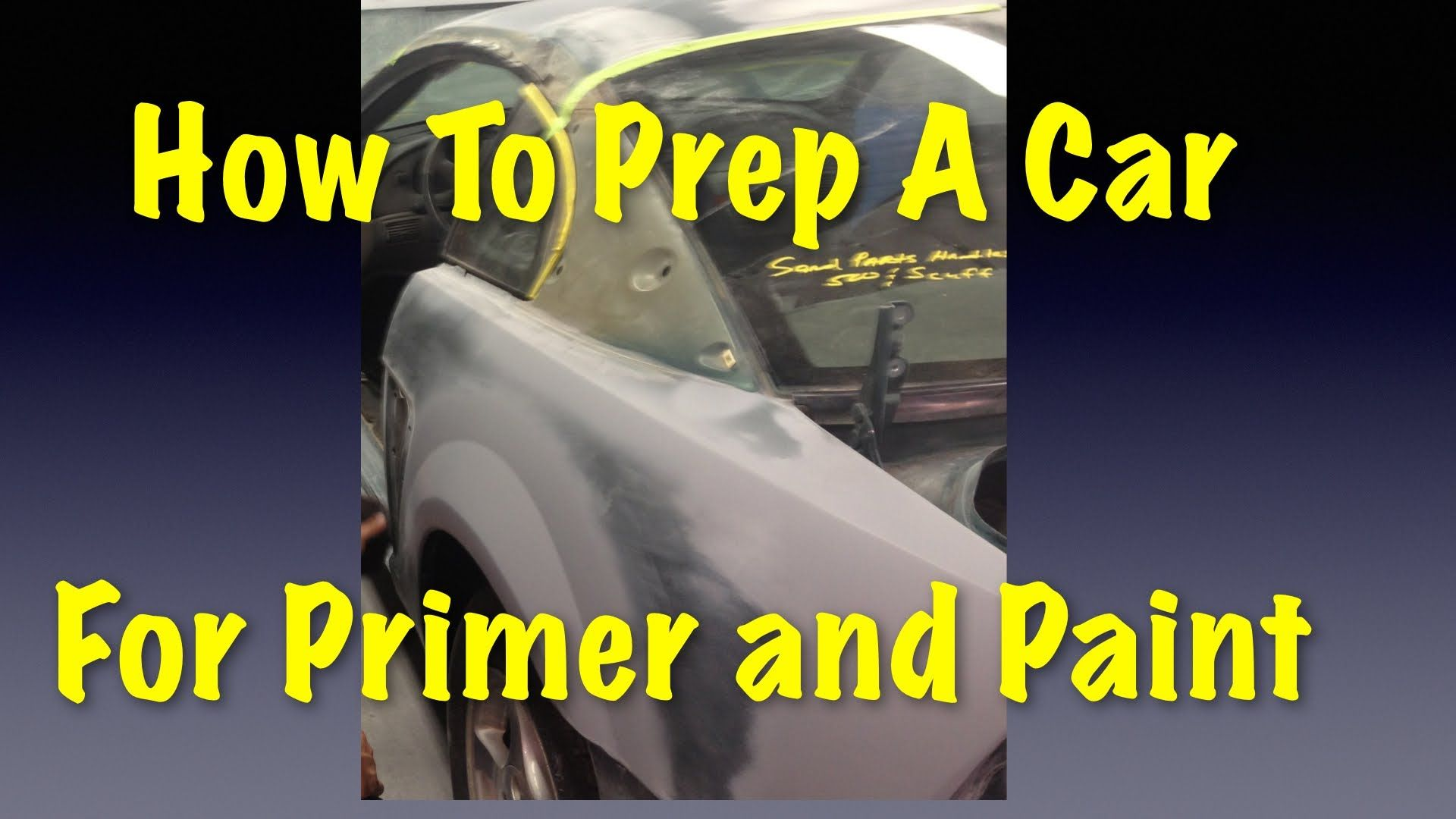 How To Prep A Car For Primer and Paint Eastwood Video