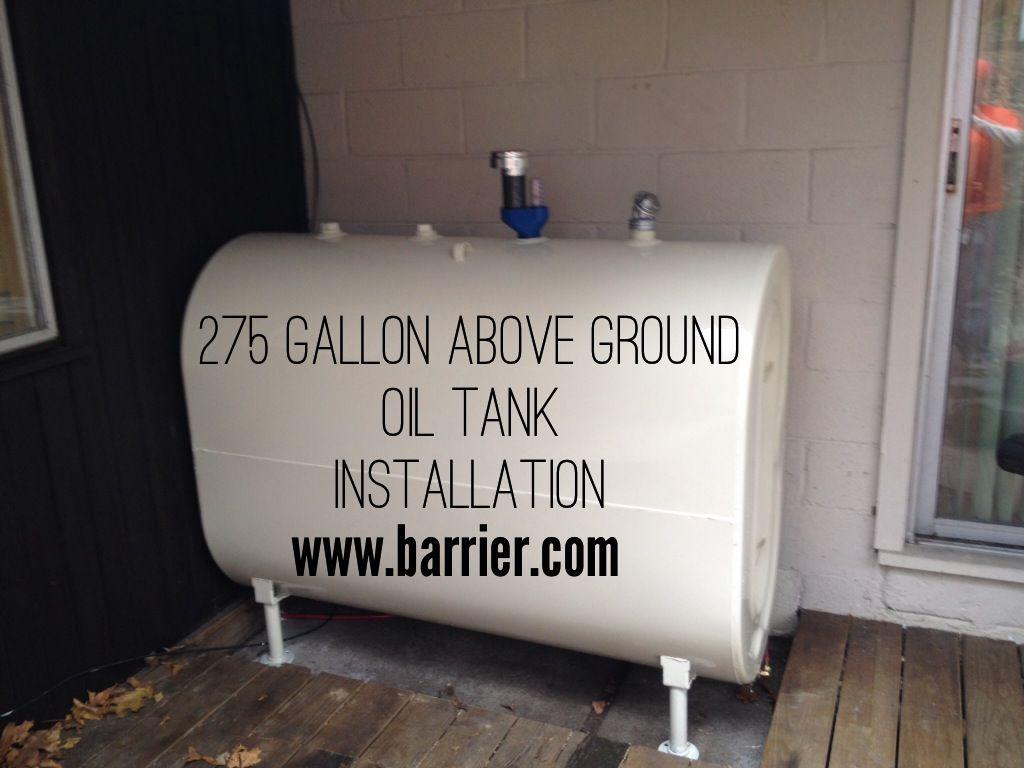 275 Gallon Above Ground Oil Tank Installation In Croton Ny Installation Oils Light Box