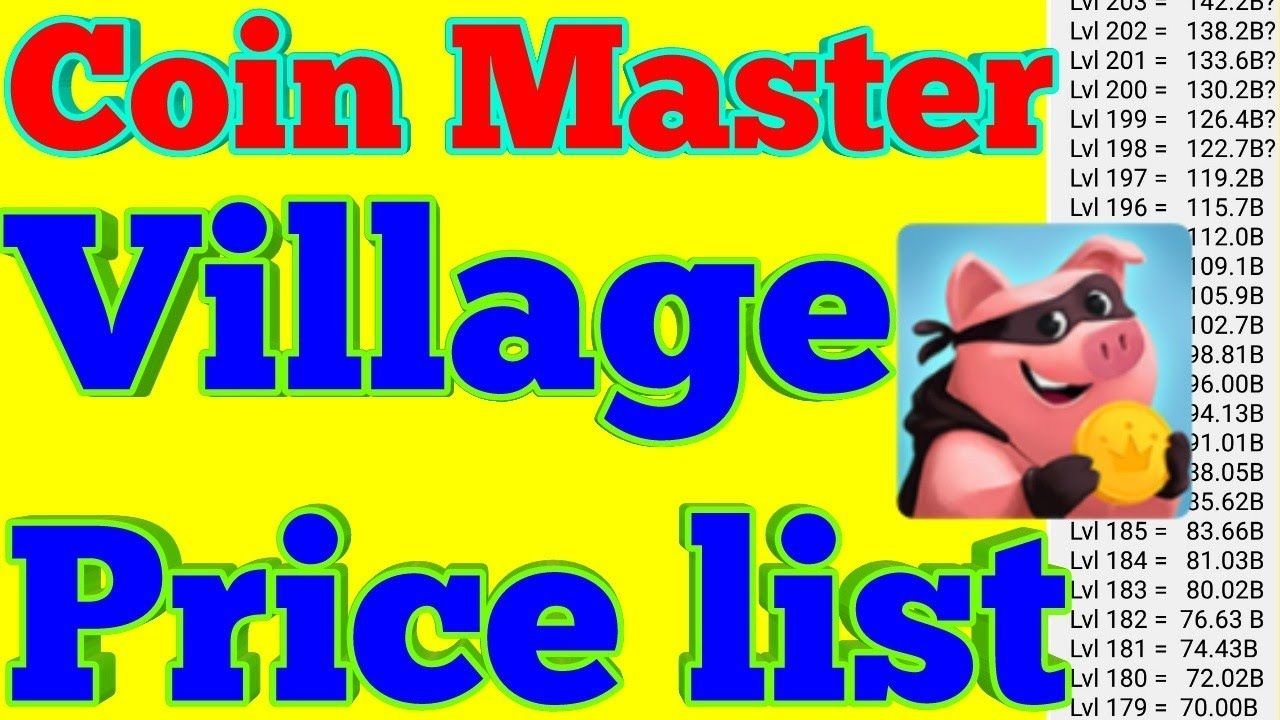 Coin master village cost depends on the level of village