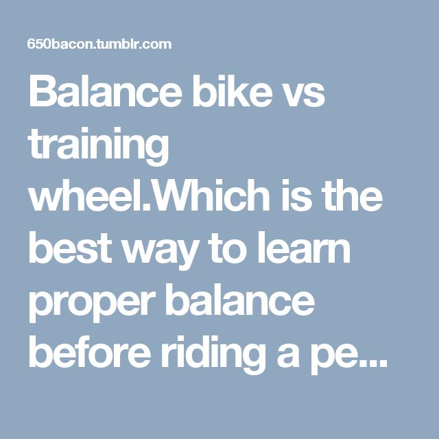 Balance Bikes Vs Training Wheels Balance Bike Bike Train