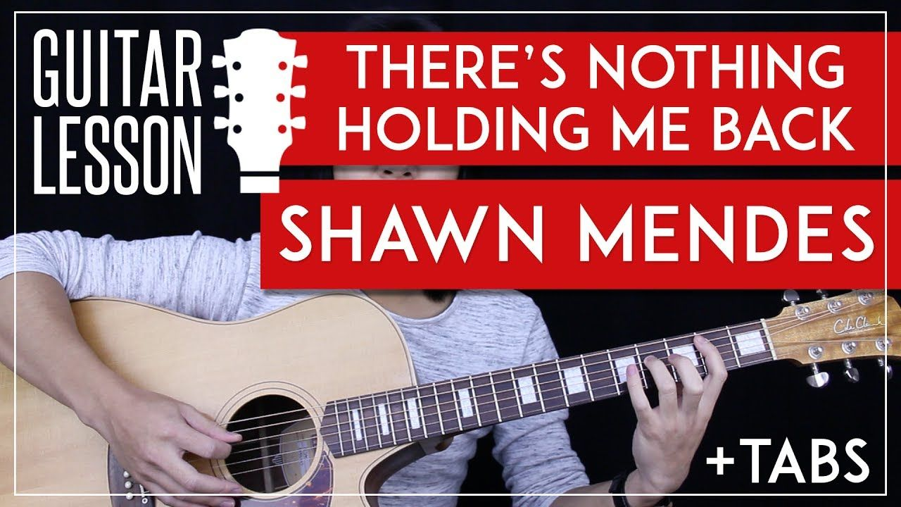 There s Nothing Holding Me Back Guitar Tutorial - Shawn Mendes ... 659e225c1