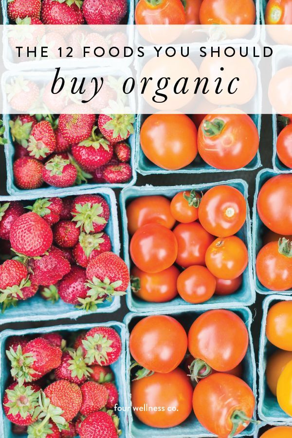 The Benefits of Eating Organic // Four Wellness Co.