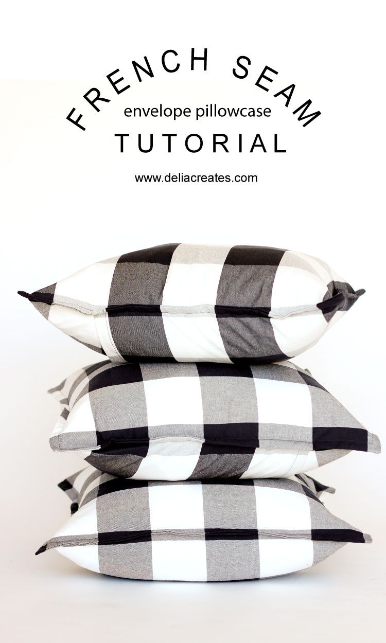French Seam Envelope Pillowcase Tutorial // .deliacreates.com
