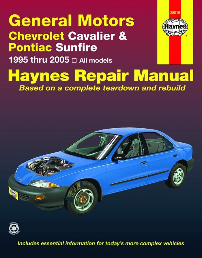 Chevrolet Cavalier And Pontiac Sunfire 95 05 Haynes Repair Manual By Mark Ryan Haynes Manuals N America Inc Pontiac Sunfire Chevrolet Cavalier Pontiac