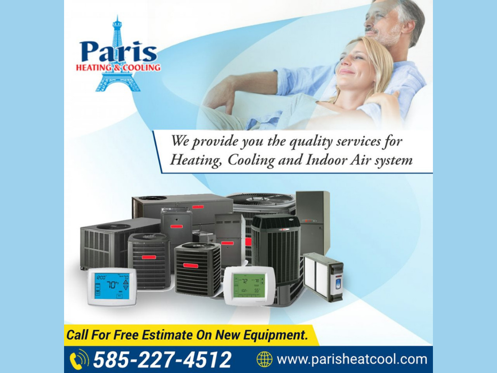 Need Your Hvac System Serviced In Rochester New York Area Paris