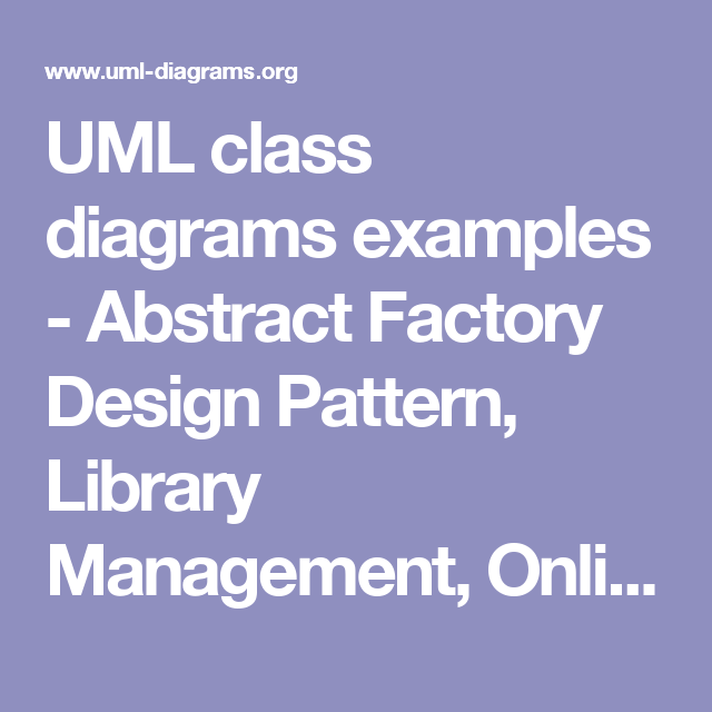 Uml Class Diagrams Examples Abstract Factory Design Pattern Library Management Online Shopping Hospita Factory Design Pattern Class Diagram Pattern Design
