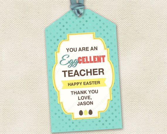 Teacher hang tags you are an eggcellent teacher for gifting easter teacher tags you are an eggcellent teacher printable easter gift tag template 3 inch 3x3 editable pdf diy digital printable tags negle Choice Image