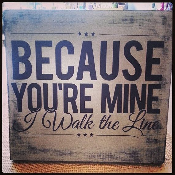 Because You 39 Re Mine I Walk The Line Johnny Cash Lyrics Hand Painted Wood Sign Johnny Cash Walk The Line Hand Painted Wood Sign