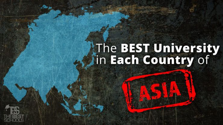 The Best University in Each Country of Asia Asia, Higher education - best of world map with countries and continents