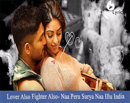 Lover also fighter also lyrics peru lovers and telugu love also fighter also song from naa peru surya na illu india is new romantic single altavistaventures Gallery