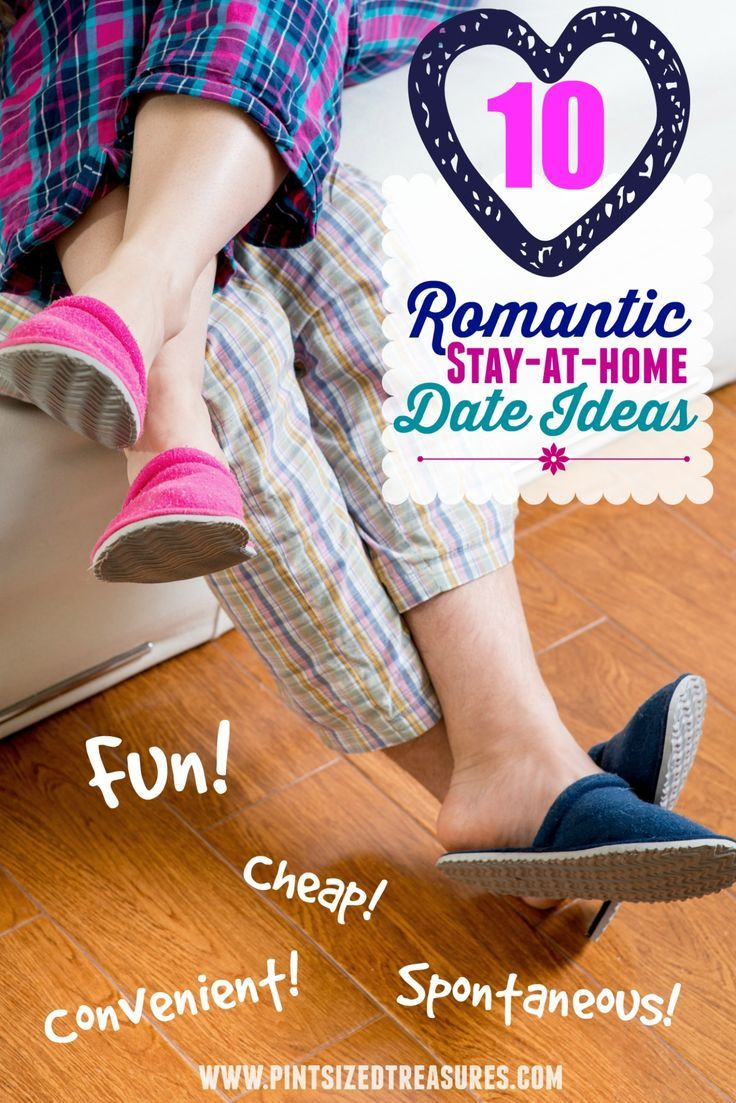 10 Romantic Stay-at-home Date Ideas · Pint-sized Treasures