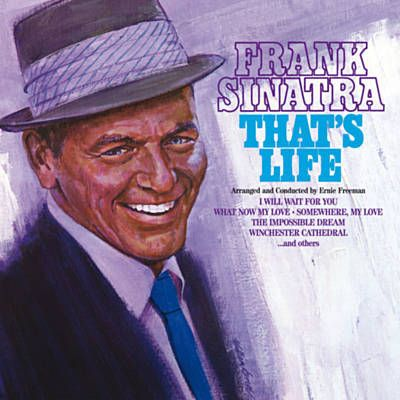 Found That's Life by Frank Sinatra with Shazam, have a listen: http://www.shazam.com/discover/track/61054050