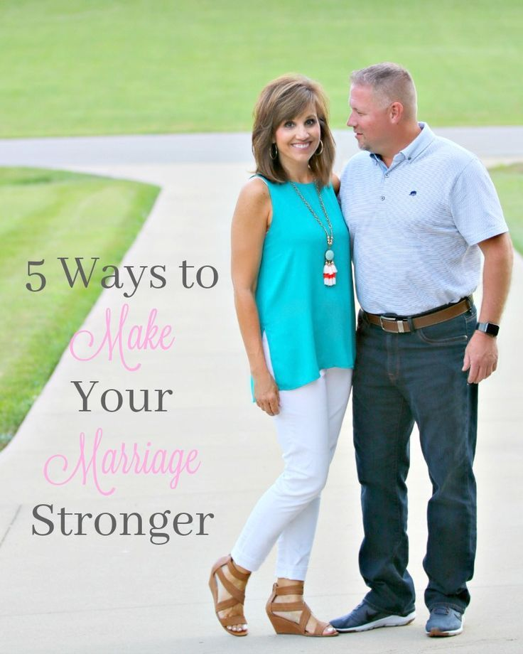 5 Ways To Make Your Marriage Stronger  Best Of Cyndi -9699