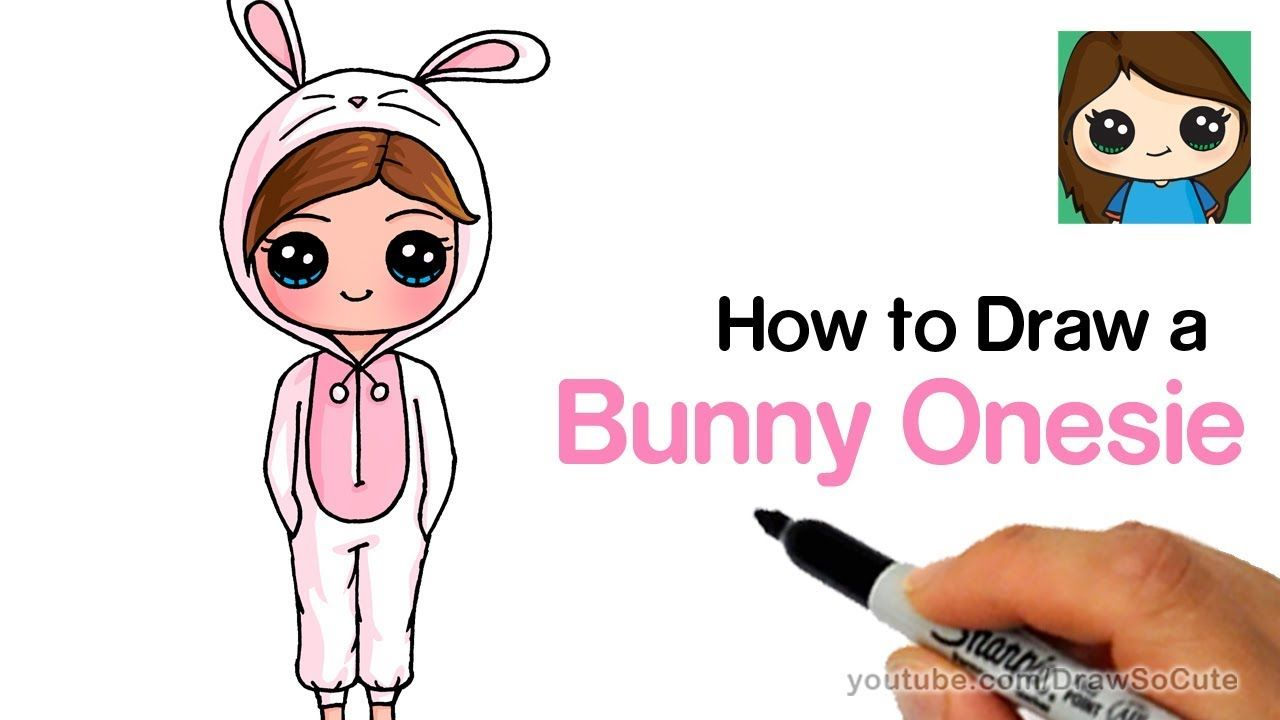 How To Draw A Cute Girl In A Bunny Onesie Easy Youtube With