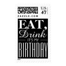 Eat, Drink It's My Birthday Postage Stamp