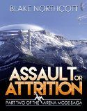 Free Kindle Book -  [Science Fiction][Free] Assault or Attrition (The Arena Mode Saga Book 2)