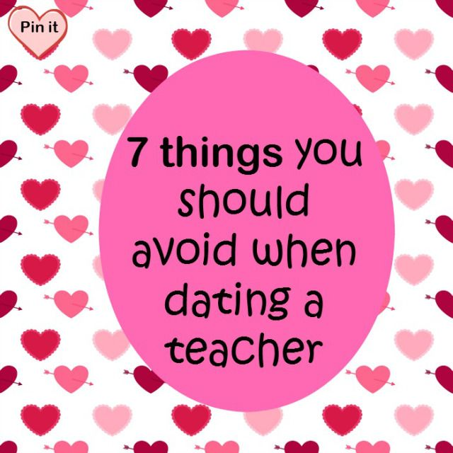 Things you should know when dating a teacher