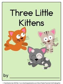 Three Little Kittens Class Book With Sight Words Kindergarten Reading Activities Rhyming Activities Little Kittens