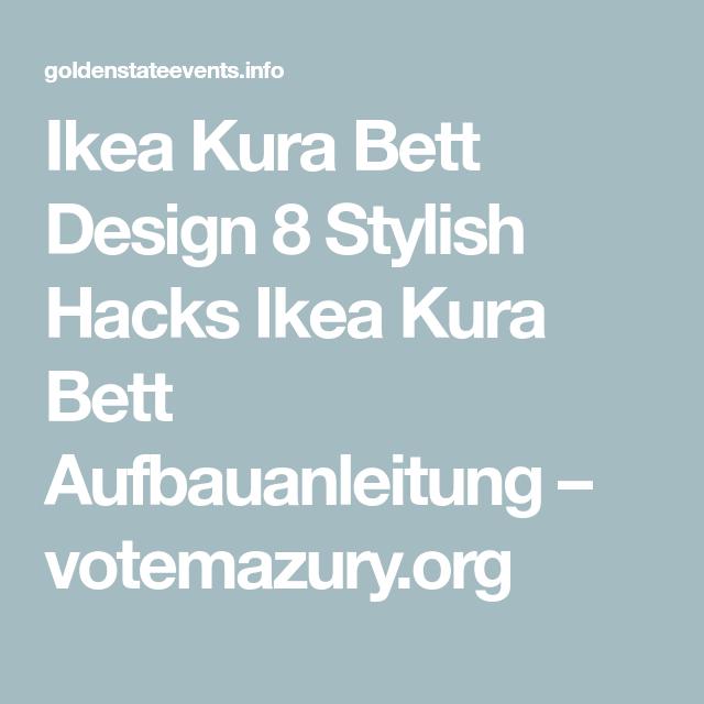 Ikea Kura Bett Design 8 Stylish Hacks Ikea Kura Bett Aufbauanleitung Votemazury Org Ikea Kura Bett Kura Bett Ikea Kura