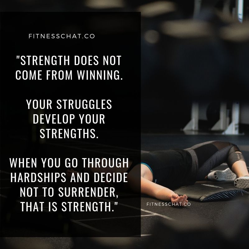 Strength Does Not Come From Winning Quote Bodybuilding Motivational Q Motivational Quotes For Women Bodybuilding Motivation Quotes Fitness Motivation Quotes