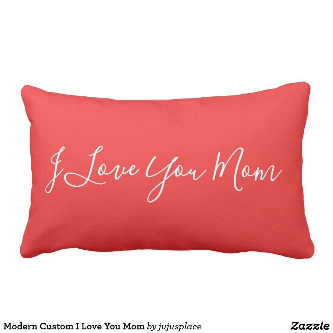 Modern Custom I Love You Mom Lumbar Pillow