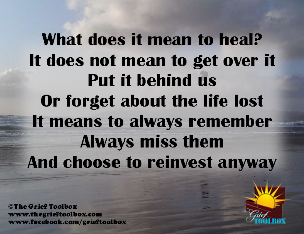 What Does It Mean To Heal The Grief Toolbox Grief Support