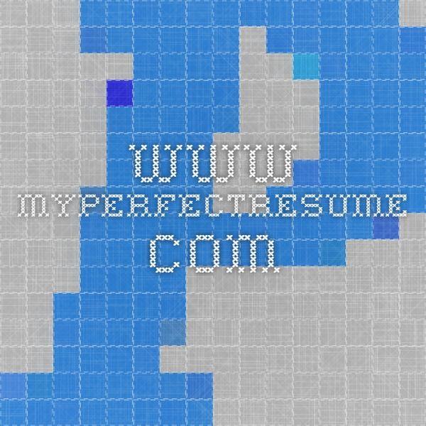 Www Myperfectresume Com Free Resume Builder Resume