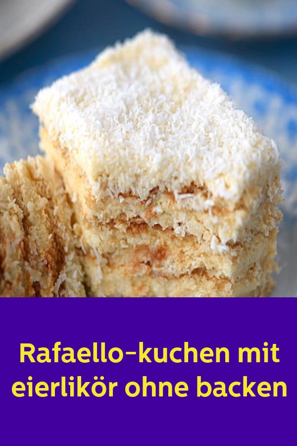 Rafaello-kuchen mit eierlikör ohne backen #recettesympa