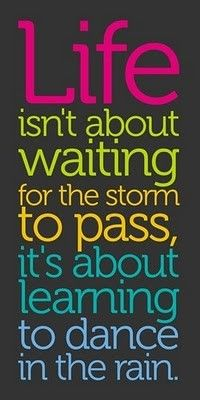 Fresh Learning To Dance In The Rain Quote Meaning