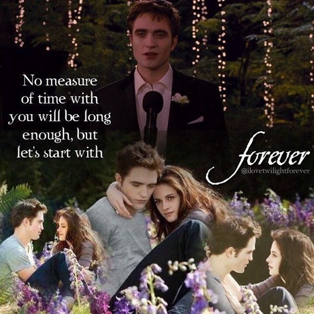 Twilight Saga - Twilight - New Moon - Eclipse - Breaking Dawn - Bella & Edward - True Love Forever