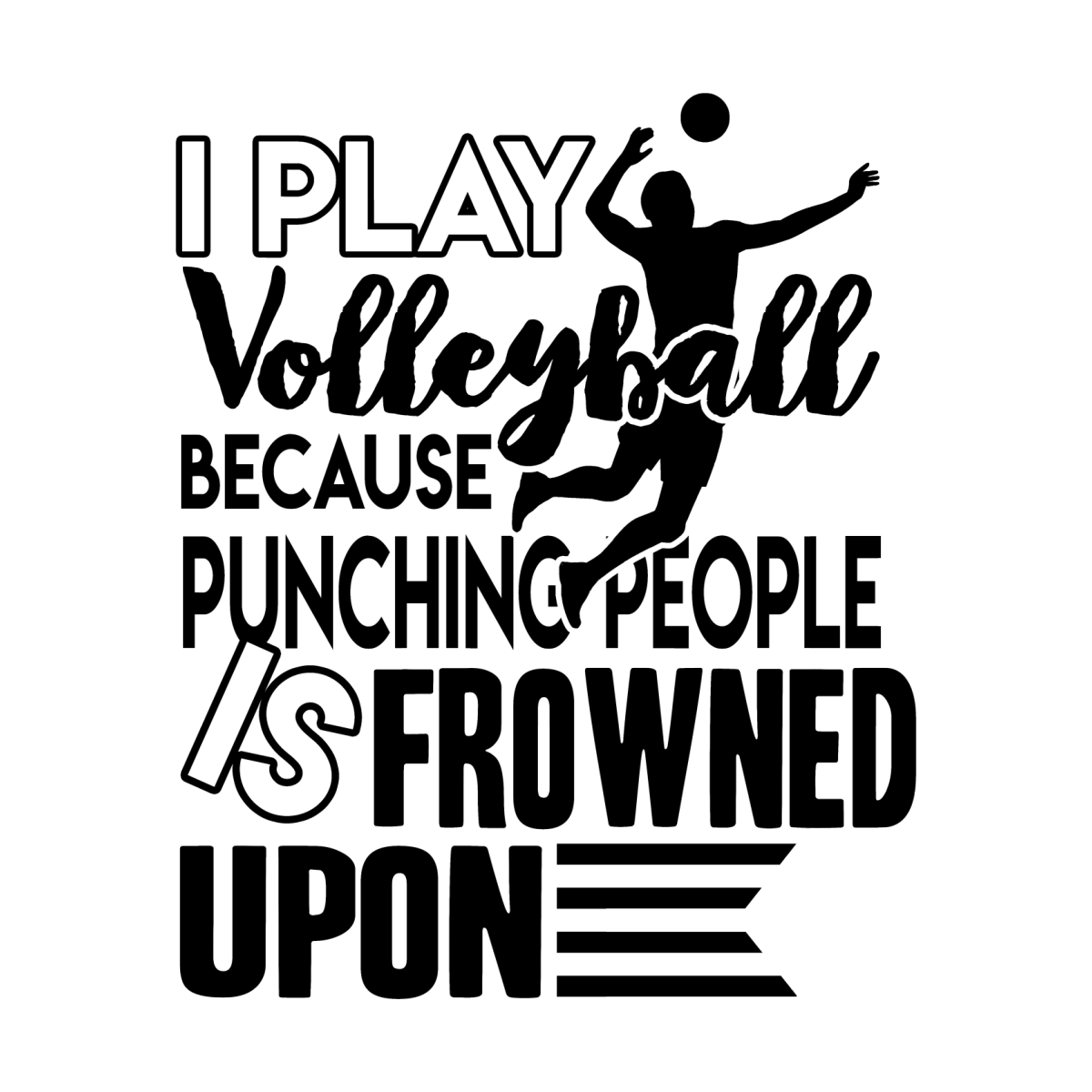 I Play Volleyball Shirt Chachancanh S Artist Shop In 2020 Volleyball Mom Quotes Volleyball Inspiration Volleyball Humor