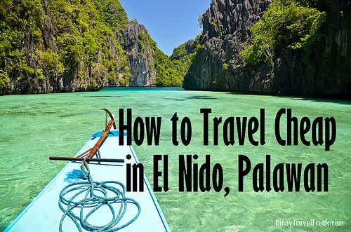 Pinoy Travel Freak How To Travel Cheap In El Nido