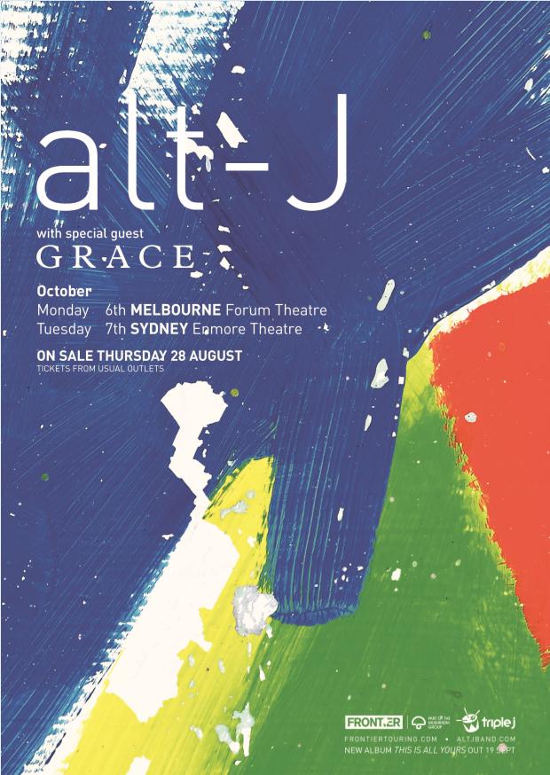 alt-J (2014) Oct 06, 2014 Forum Theatre, Melbourne - 18+ | Oct 07, 2014 Enmore Theatre, Sydney - All Ages |