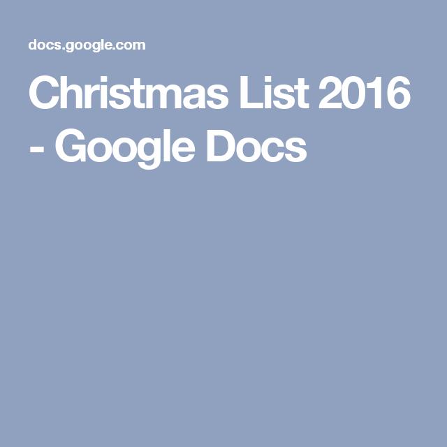 Christmas List 2016 - Google Docs