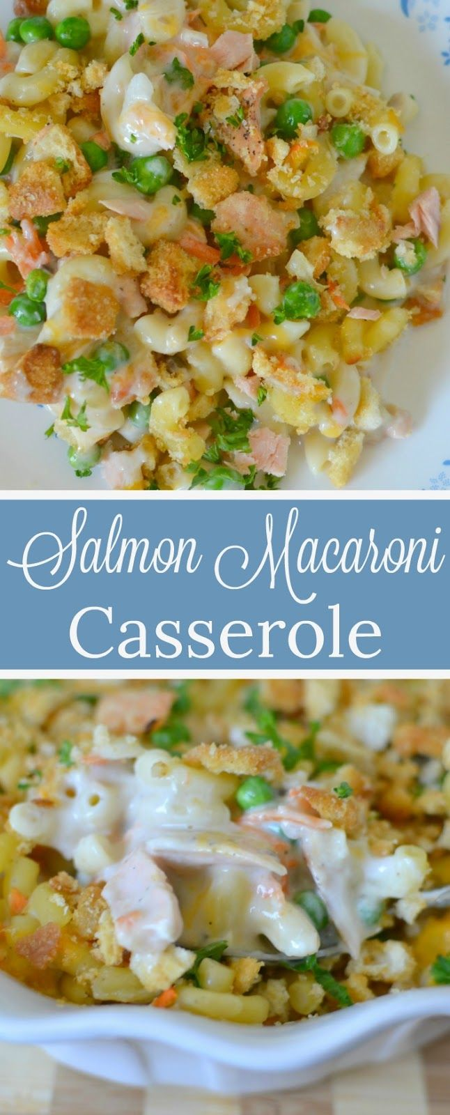 Salmon Macaroni Casserole #casserolerecipes
