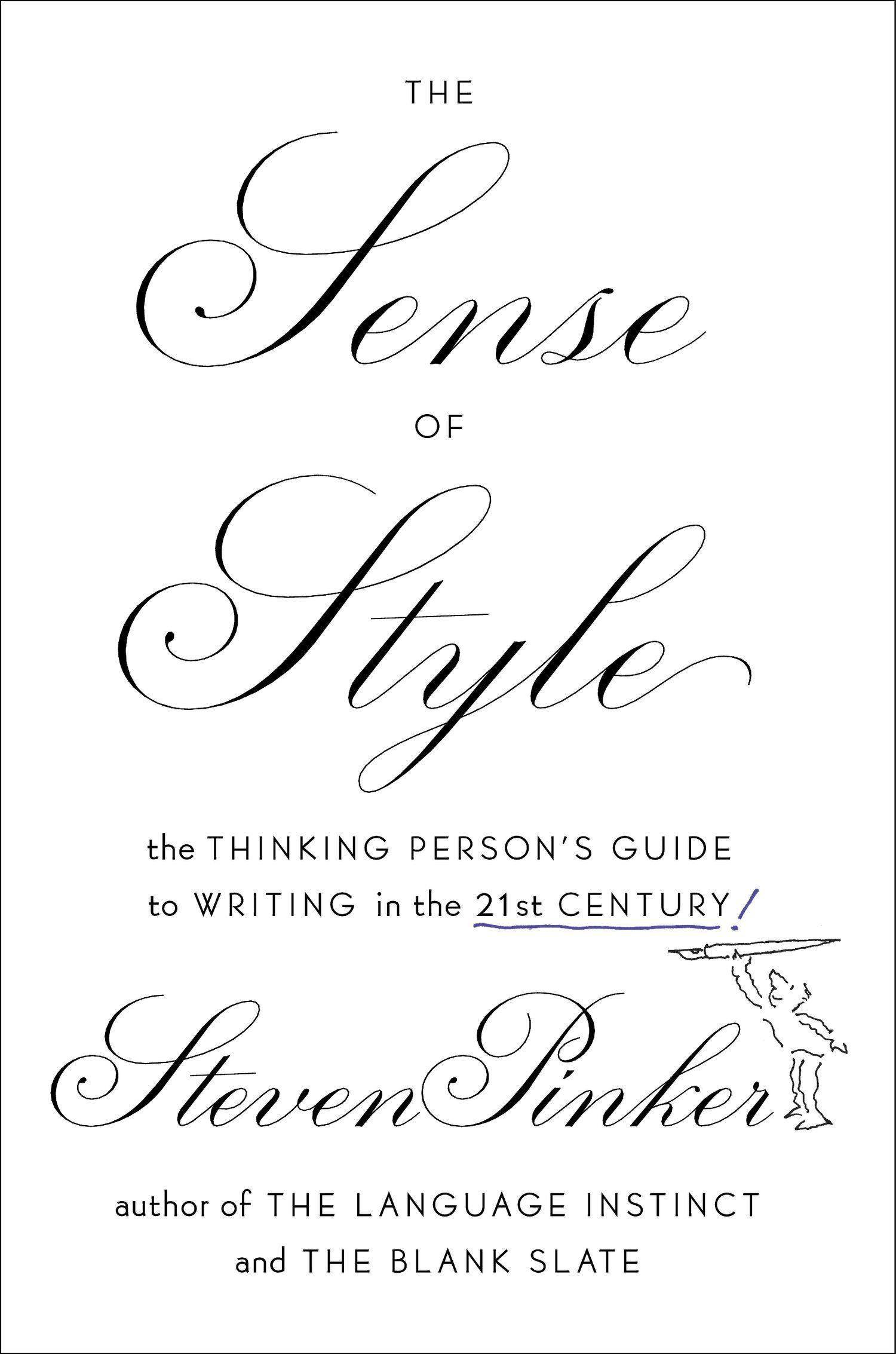 The Sense of Style: Psycholinguist Steven Pinker on the