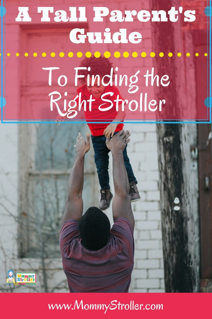 Tall Parents Here are the Best Strollers For You Mommy