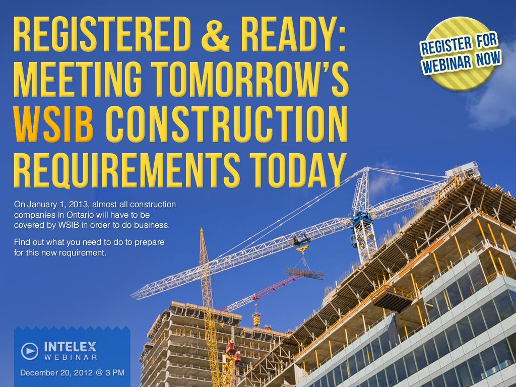 Registered and Ready Meeting Tomorrow's WSIB Construction