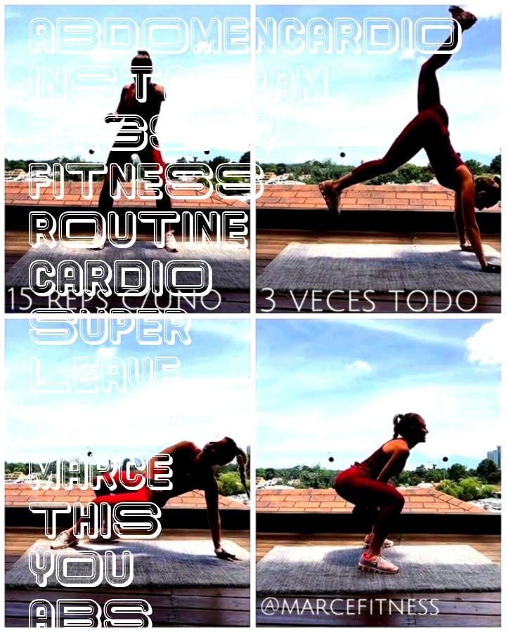 #abdomencardio #instagram #tagskey #fitness #routine #cardio #super #leave #works #marce #this #you...