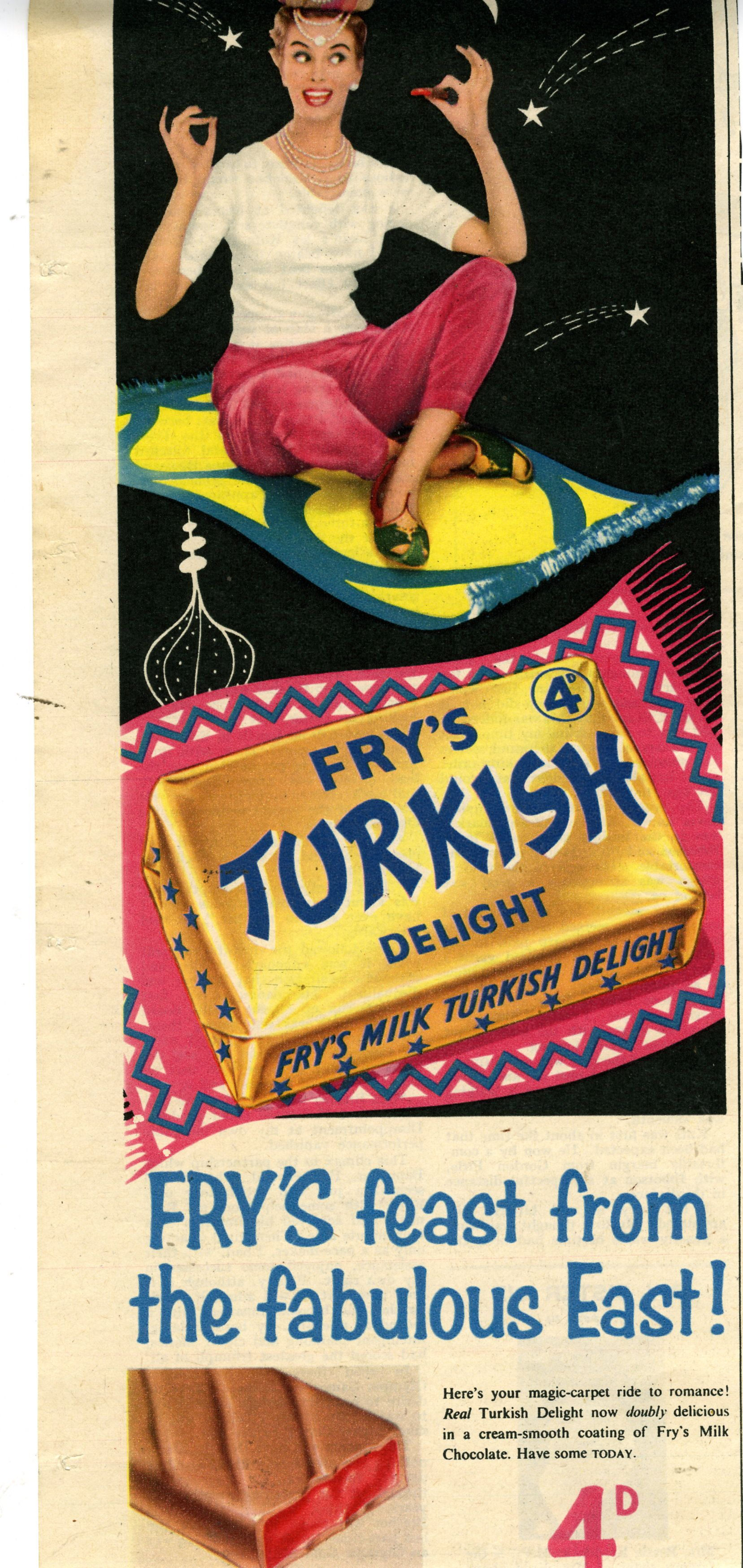 Fry's Turkish Delight,1950's. They had a slogan back then ...