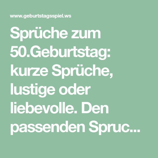 Spruche Zum 50 Geburtstag Kurze Spruche Lustige Oder Liebevolle