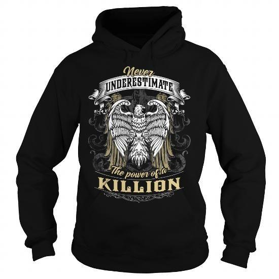 KILLION KILLIONYEAR KILLIONBIRTHDAY KILLIONHOODIE KILLIONNAME KILLIONHOODIES  TSHIRT FOR YOU