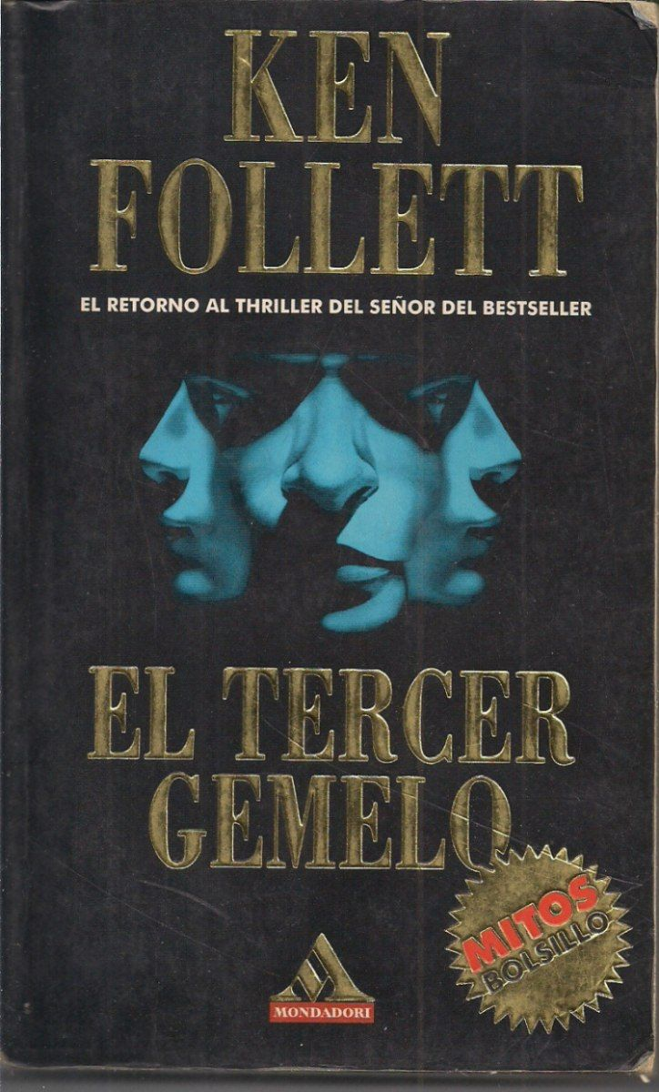 Descargar Libros Ken Follet El Tercer Gemelo De Ken Follett Suspense Hasta El Final Tu