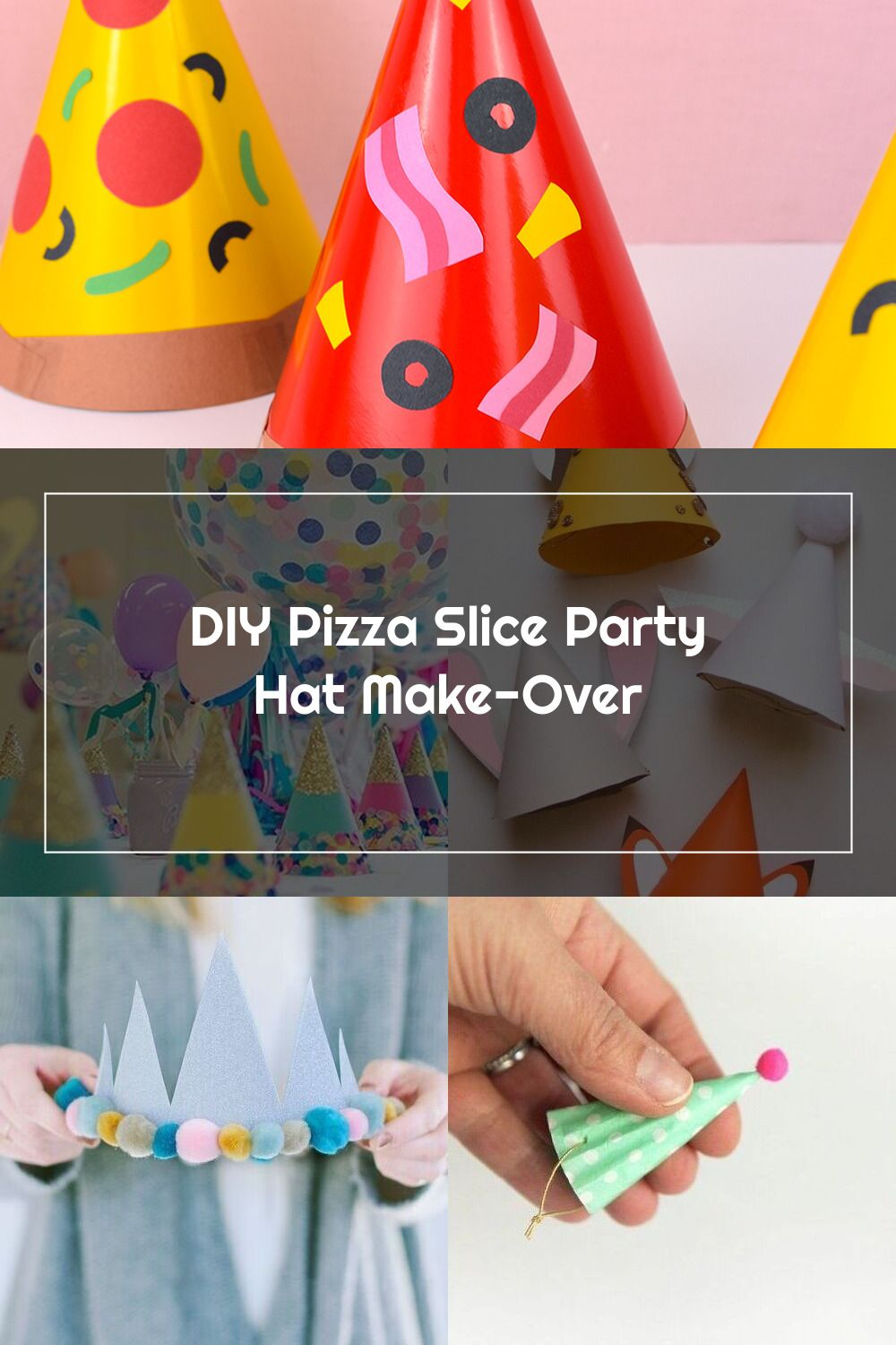 Diy pizza slice party hat makeover the small